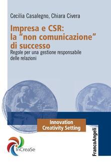 Fondazionesergioperlamusica.it Impresa e CSR: La «Non comunicazione» di successo. Regole per una gestione responsabile delle relazioni Image