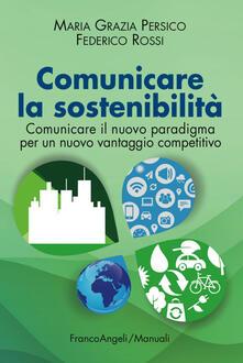 Milanospringparade.it Comunicare la sostenibilità. Comunicare il nuovo paradigma per un nuovo vantaggio competitivo Image