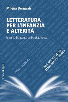 Grandtoureventi.it Letteratura per l'infanzia e alterità. Incanti, disincanti, ambiguità, tracce Image