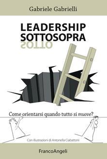 Tegliowinterrun.it Leadership sottosopra. Come orientarsi quando tutto si muove? Image