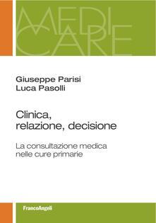 Camfeed.it Clinica, relazione, decisione. La consultazione medica nelle cure primarie Image