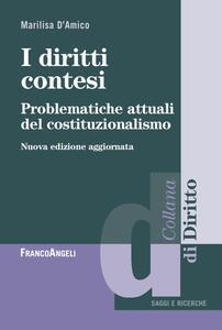 I diritti contesi. Problematiche attuali del costituzionalismo
