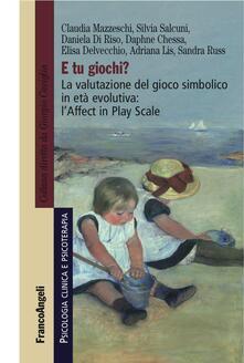 Cefalufilmfestival.it E tu giochi? La valutazione del gioco simbolico in età evolutiva: l'Affect in Play Scale Image