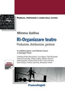 Camfeed.it Ri-organizzare teatro. Produzione, distribuzione, gestione Image