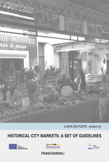 Historical city markets: a set of guidelines