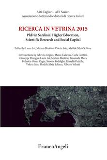 Ricerca in vetrina 2015. PhD in Sardinia: Higher Education, Scientific Research and Social Capital
