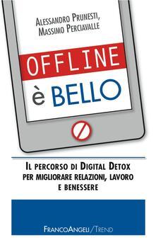 Daddyswing.es Offline è bello. Il percorso di Digital Detox per migliorare relazioni, lavoro e benessere Image