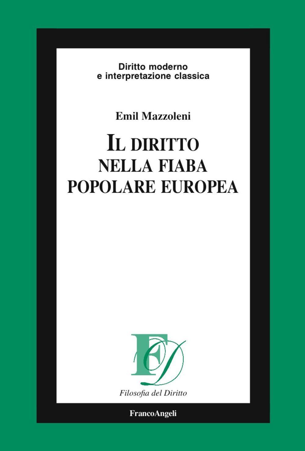 Il diritto nella fiaba popolare europea