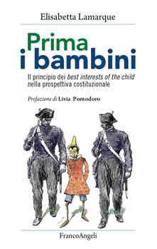 Warholgenova.it Prima i bambini. Il principio dei best interests of the child nella prospettiva costituzionale Image