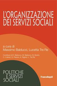 L' organizzazione dei servizi sociali