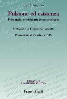 Antondemarirreguera.es Pulsione ed esistenza. Psicoanalisi e psichiatria fenomenologica Image