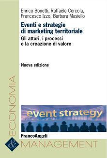 Eventi e strategie di marketing territoriale. Gli attori, i processi e la creazione di valore.pdf