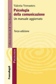 Osteriacasadimare.it Psicologia della comunicazione. Un manuale aggiornato Image