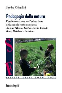 Pedagogia della natura. Pensiero e azione nell'educazione della scuola contemporanea: Asilo nel bosco, Jardim Escola João de Deus, Outdoor education