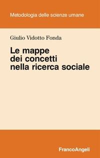 Le Le mappe dei concetti nella ricerca sociale - Vidotto Fonda Giulio - wuz.it
