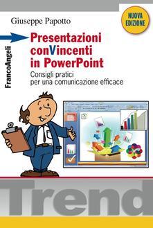 Presentazioni conVincenti in PowerPoint. Consigli pratici per una comunicazione efficace.pdf