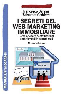 Lpgcsostenible.es I segreti del web marketing immobiliare. Come ottenere contatti virtuali e trasformarli in contatti reali Image