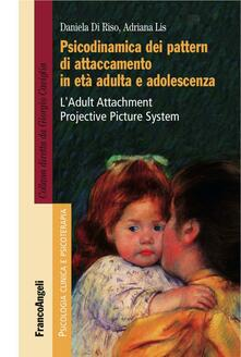 3tsportingclub.it Psicodinamica dei pattern di attaccamento in età adulta e adolescenza. L'Adult Attachment Projective Picture System Image