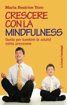 Luciocorsi.it Crescere con la mindfulness. Guida per bambini (e adulti) sotto pressione Image