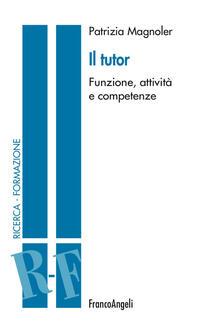Writersfactory.it Il tutor. Funzione, attività e competenze Image