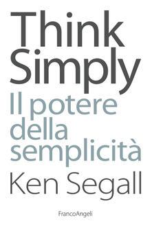 Think simply. Il potere della semplicità.pdf