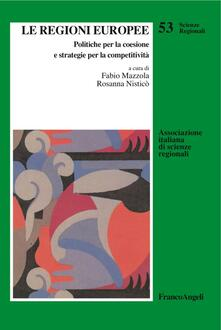 Listadelpopolo.it Le regioni europee. Politiche per la coesione e strategie per la competitività Image