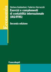 Esercizi e complementi di contabilità internazionale (IAS/IFRS)