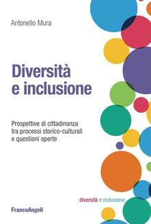 Grandtoureventi.it Diversità e inclusione. Prospettive di cittadinanza tra processi storico-culturali e questioni aperte Image