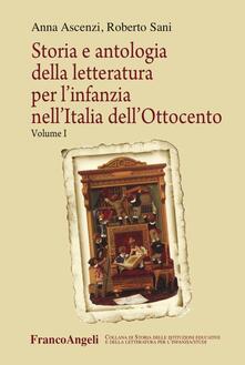 Winniearcher.com Storia e antologia della letteratura per l'infanzia nell'Italia dell'Ottocento. Vol. 1 Image