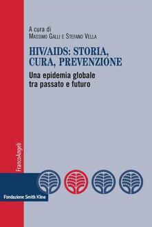 HIV-AIDS: storia, cura, prevenzione. Una epidemia globale tra passato e futuro.pdf