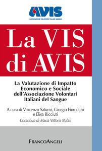 La Vis di Avis. La valutazione di impatto economico e sociale dell'Associazione Volontari Italiani del Sangue