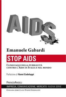 Nicocaradonna.it Stop Aids. I linguaggi della pubblicità contro l'Aids in Italia e nel mondo Image