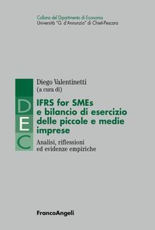 IFRS for SMES e bilancio di esercizio delle piccole e medie imprese. Analisi, riflessioni ed evidenze empiriche  - copertina