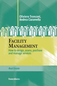 Facility management. How to design, assess, purchase and manage services