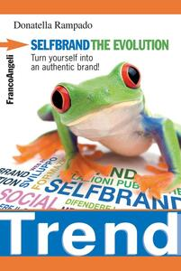SelfBrand. The evolution. Turn yourself into an authentic brand!