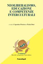 Neoliberalismo, educazione e competenze interculturali