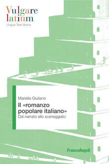 Il «romanzo popolare italiano». Dal narrato allo sceneggiato