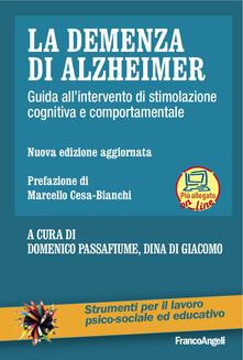 Premioquesti.it La demenza di Alzheimer. Guida all'intervento di stimolazione cognitiva e comportamentale. Con Contenuto digitale per download e accesso on line Image