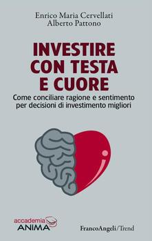 Vitalitart.it Investire con testa e cuore. Come conciliare ragione e sentimento per decisioni di investimento migliori Image