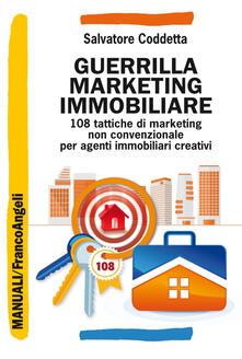 Parcoarenas.it Guerrilla marketing immobiliare. 108 tattiche di marketing non convenzionale per agenti immobiliari creativi Image