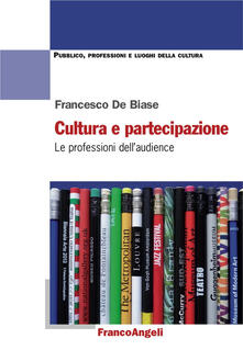 Camfeed.it Cultura e partecipazione. Le professioni dell'audience Image