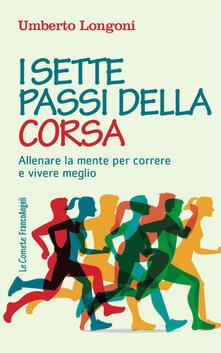 Voluntariadobaleares2014.es I sette passi della corsa. Allenare la mente per correre e vivere meglio Image