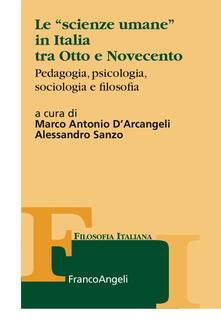 Capturtokyoedition.it Le «scienze umane» in Italia tra Otto e Novecento. Pedagogia, psicologia, sociologia e filosofia Image