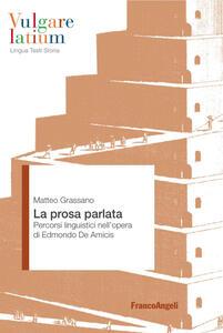 La prosa parlata. Percorsi linguistici nell'opera di Edmondo De Amicis