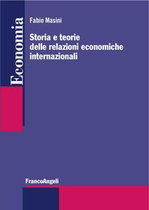 Storia e teorie delle relazioni economiche internazionali