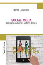 Social moda. Nel segno di influenze, pratiche, discorsi