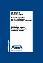 Lo stato dell'acqua. Manuale operativo per la regolazione del servizio idrico integrato