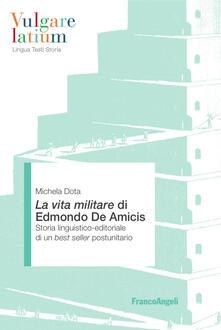Equilibrifestival.it La Vita militare di Edmondo De Amicis. Storia linguistico-editoriale di un best seller postunitario Image
