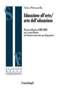 Daddyswing.es Educazione all'arte/arte dell'educazione. Il paradigma CREARE: un contributo al rinnovamento pedagogico Image