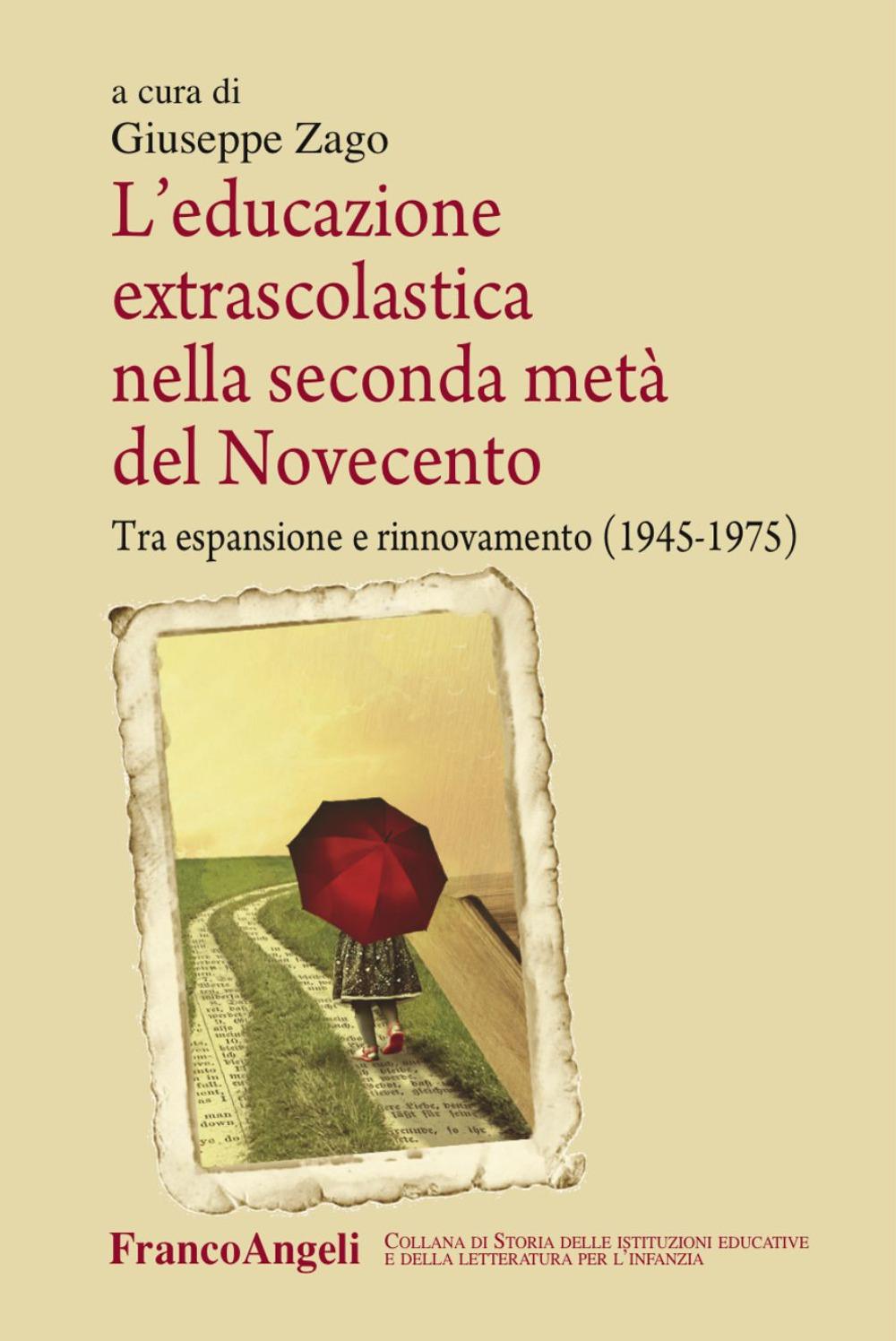Image of L' educazione extrascolastica nella seconda metà del Novecento. Tra espansione e rinnovamento (1945-1975)